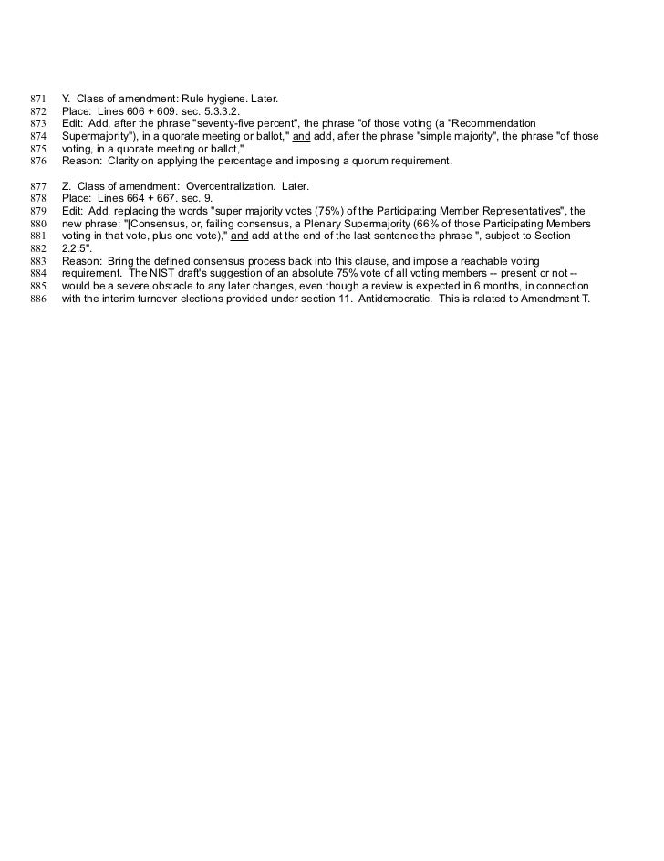 871   Y. Class of amendment: Rule hygiene. Later.872   Place: Lines 606 + 609. sec. 5.3.3.2.873   Edit: Add, after the phr...