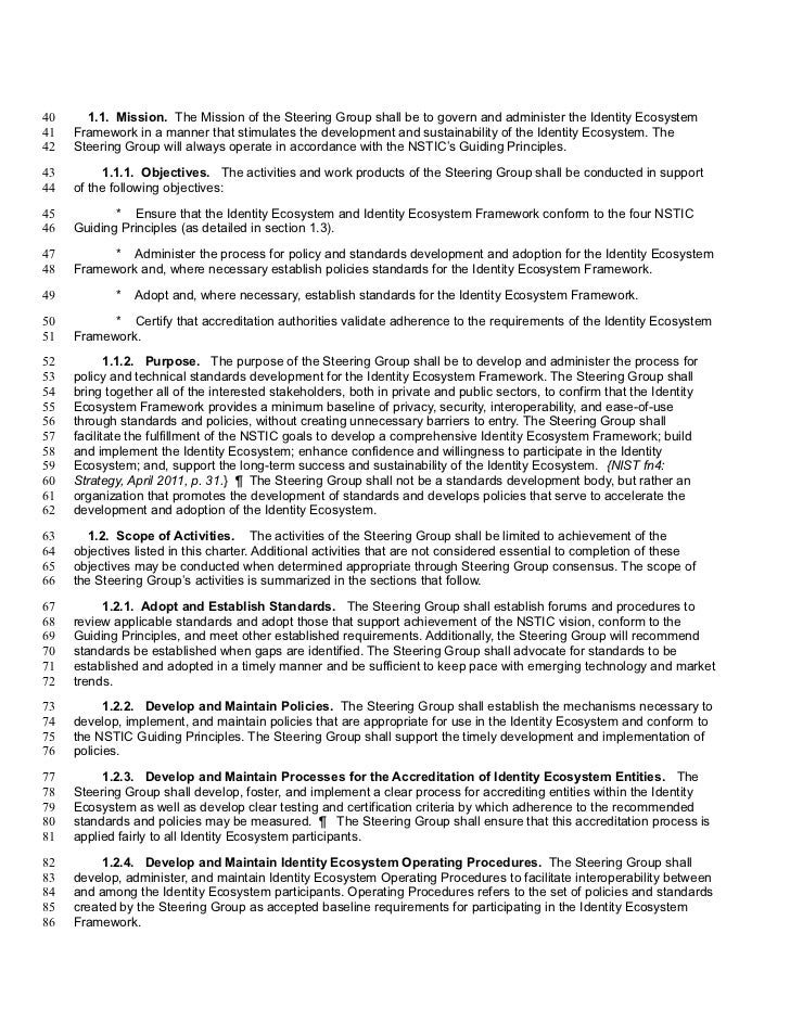 40     1.1. Mission. The Mission of the Steering Group shall be to govern and administer the Identity Ecosystem41   Framew...