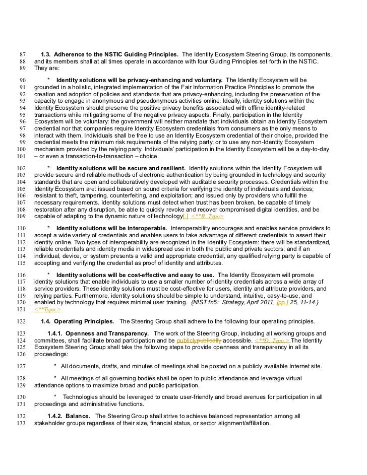 87     1.3. Adherence to the NSTIC Guiding Principles. The Identity Ecosystem Steering Group, its components, 88   and its...