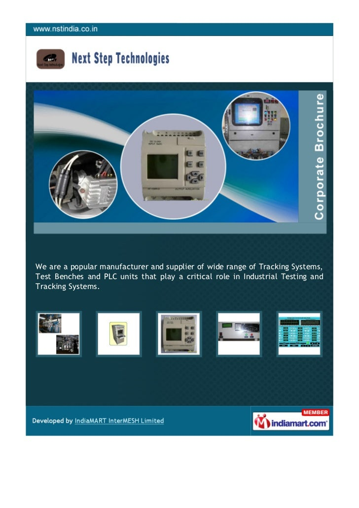 We are a popular manufacturer and supplier of wide range of Tracking Systems,Test Benches and PLC units that play a critic...