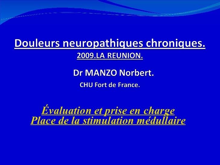 Évaluation et prise en charge Place de la stimulation médullaire 12/08/11