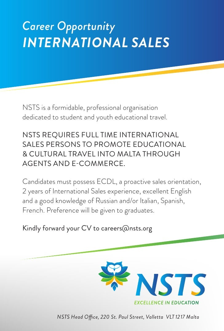 Career OpportunityINTERNATIONAL SALESNSTS is a formidable, professional organisationdedicated to student and youth educati...