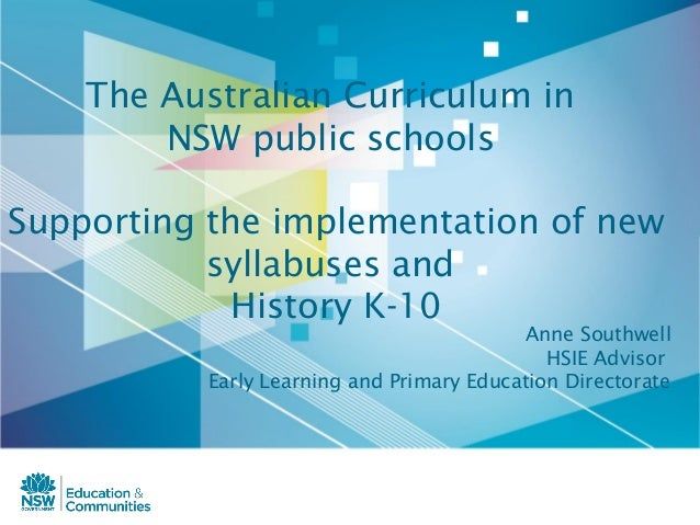 The Australian Curriculum in        NSW public schoolsSupporting the implementation of new           syllabuses and       ...