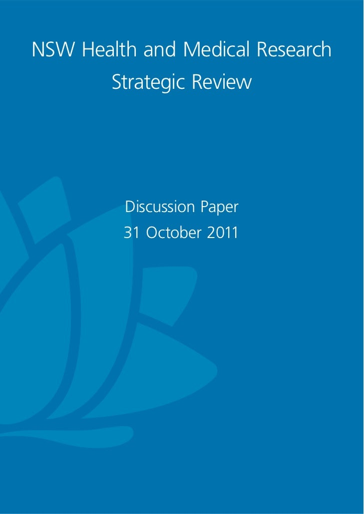 NSW Health and Medical Research        Strategic Review         Discussion Paper         31 October 2011