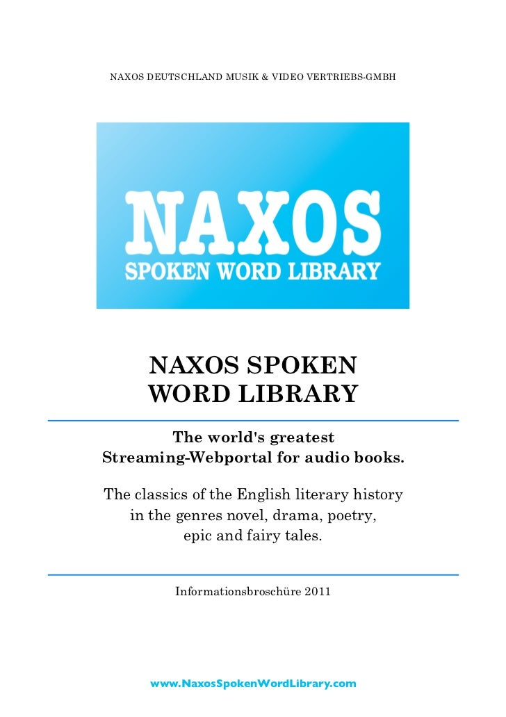 NAXOS DEUTSCHLAND MUSIK & VIDEO VERTRIEBS-GMBH      NAXOS SPOKEN      WORD LIBRARY        The worlds greatestStreaming-Web...