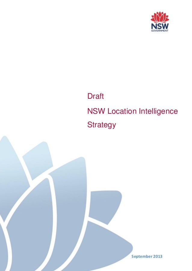 Draft NSW Location Intelligence Strategy September 2013