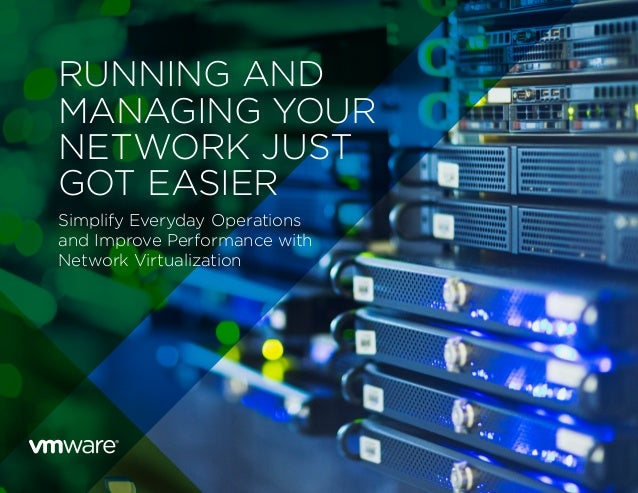 Running and Managing Your Network Just Got Easier