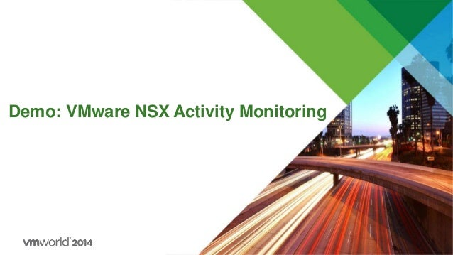 Demo: VMware NSX Activity Monitoring