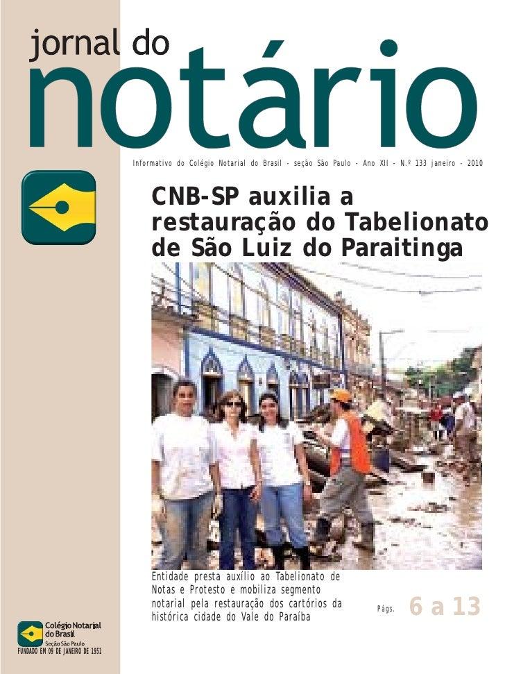 Informativo do Colégio Notarial do Brasil - seção São Paulo - Ano XII - N.º 133 janeiro - 2010                            ...