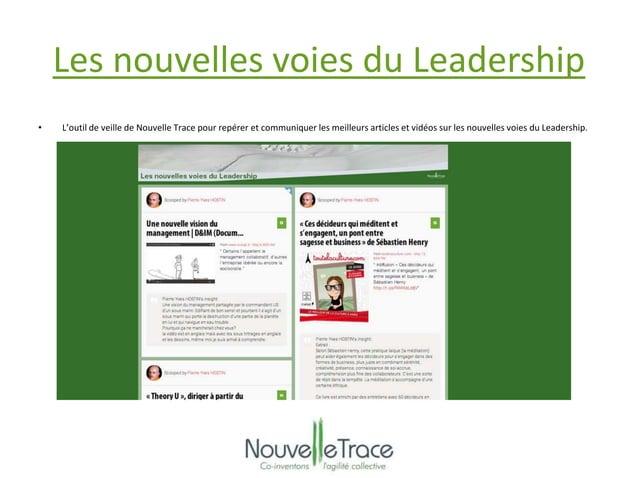 Les nouvelles voies du Leadership  • L'outil de veille de Nouvelle Trace pour repérer et communiquer les meilleurs article...