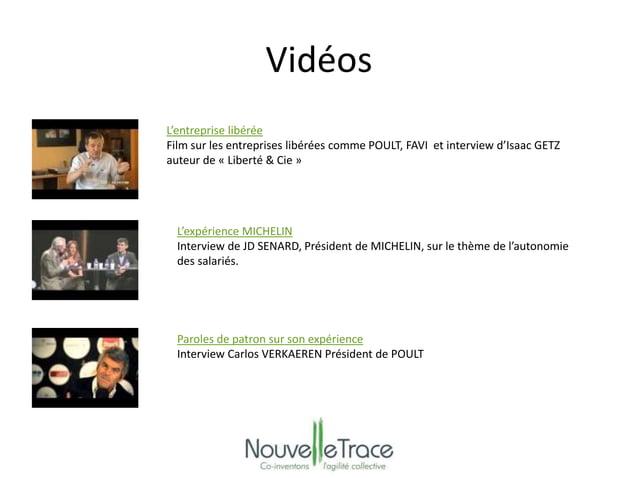 Vidéos  L'entreprise libérée  Film sur les entreprises libérées comme POULT, FAVI et interview d'Isaac GETZ  auteur de « L...
