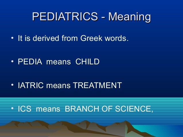 Nt current principles, practices and trends in pediatric ...