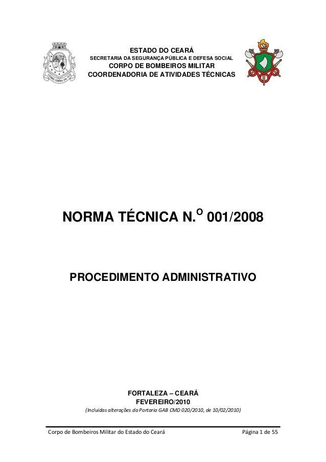 ESTADO DO CEARÁ                SECRETARIA DA SEGURANÇA PÚBLICA E DEFESA SOCIAL                   CORPO DE BOMBEIROS MILITA...