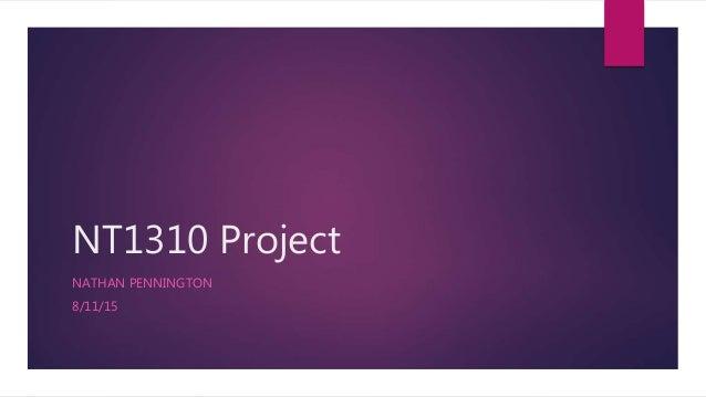 NT1310 Project NATHAN PENNINGTON 8/11/15
