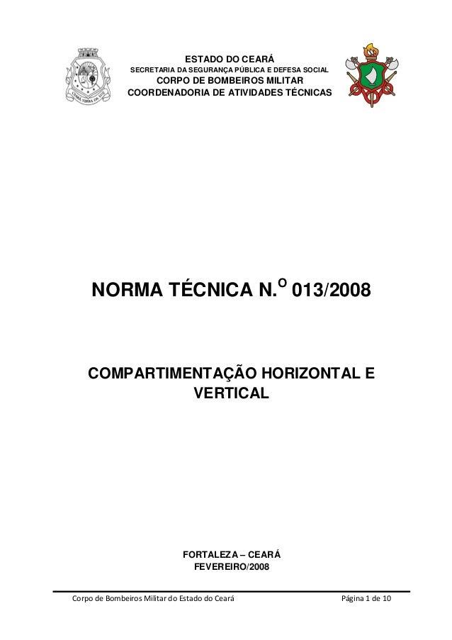 Corpo de Bombeiros Militar do Estado do Ceará Página 1 de 10 ESTADO DO CEARÁ SECRETARIA DA SEGURANÇA PÚBLICA E DEFESA SOCI...