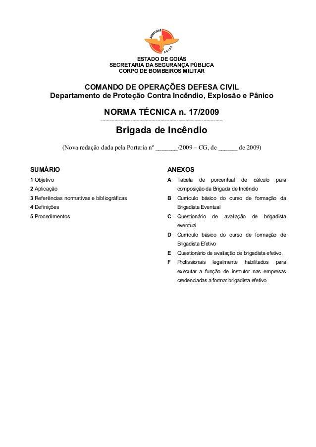 ArÉ ESTADO DE GOIÁS SECRETARIA DA SEGURANÇA PÚBLICA CORPO DE BOMBEIROS MILITAR COMANDO DE OPERAÇÕES DEFESA CIVIL Departame...