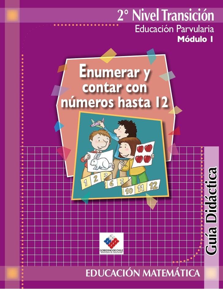 2° Nivel Transición           Educación Parvularia                     Módulo 1  Enumerar y  contar connúmeros hasta 12   ...