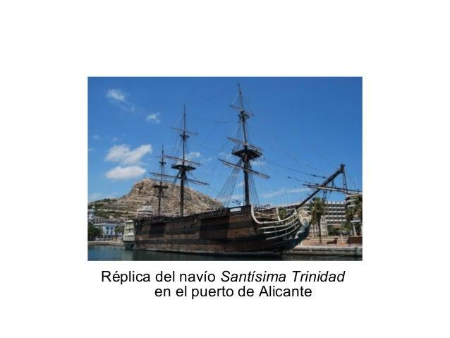 Réplica del navío Santísima Trinidad en el puerto de Alicante