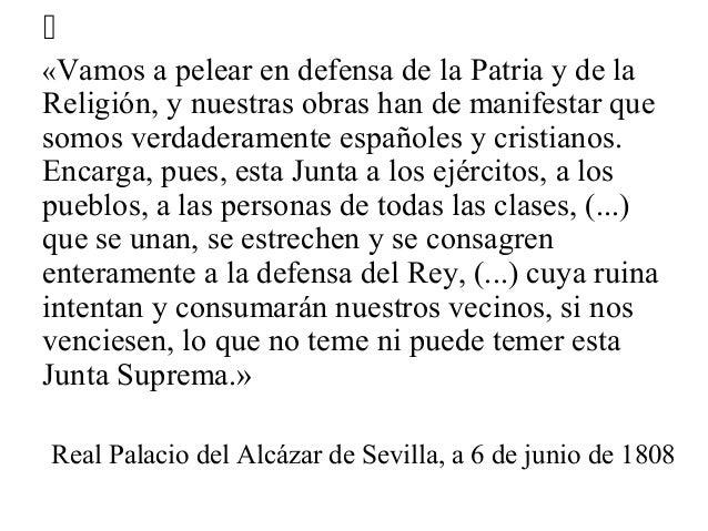 «Vamos a pelear en defensa de la Patria y de la Religión, y nuestras obras han de manifestar que somos verdaderamente espa...
