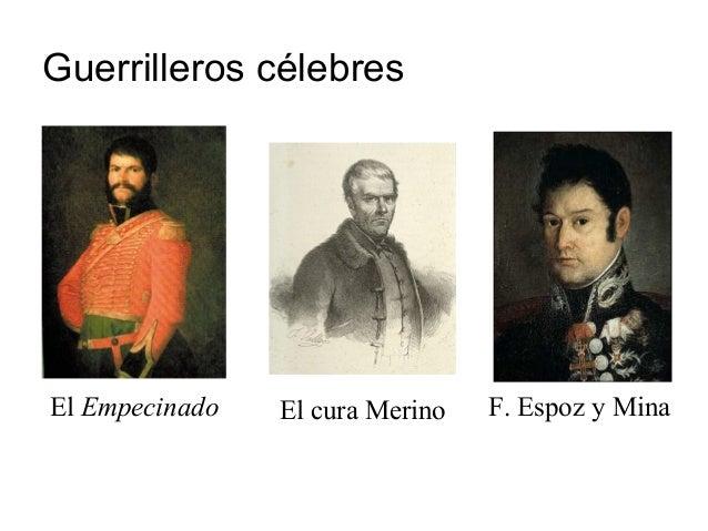 Guerrilleros célebres El cura MerinoEl Empecinado F. Espoz y Mina