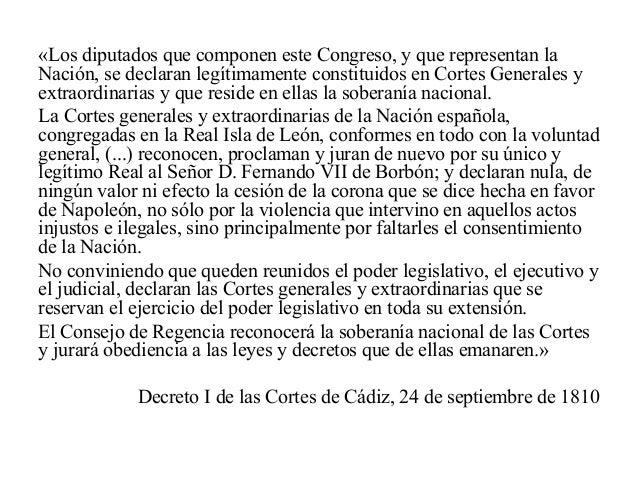«Los diputados que componen este Congreso, y que representan la Nación, se declaran legítimamente constituidos en Cortes G...