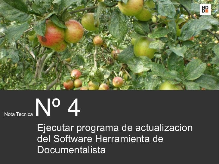 Nota Tecnica   Nº 4               Ejecutar programa de actualizacion               del Software Herramienta de            ...