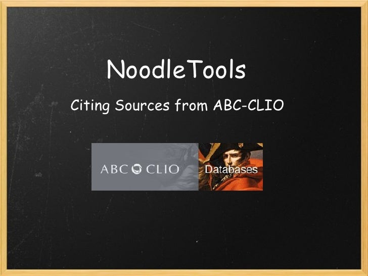 NoodleToolsCiting Sources from ABC-CLIO