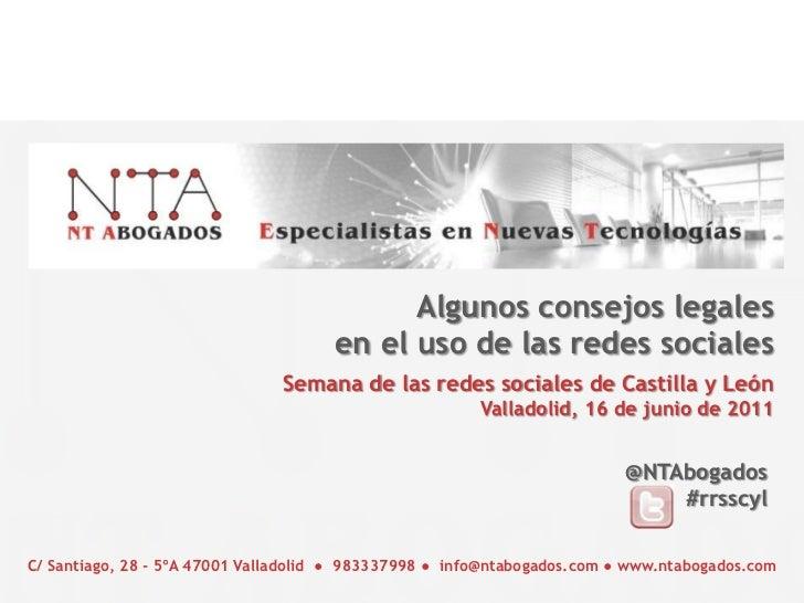 Algunos consejos legales en el uso de las redes sociales<br />Semana de las redes sociales de Castilla y León <br />Vallad...