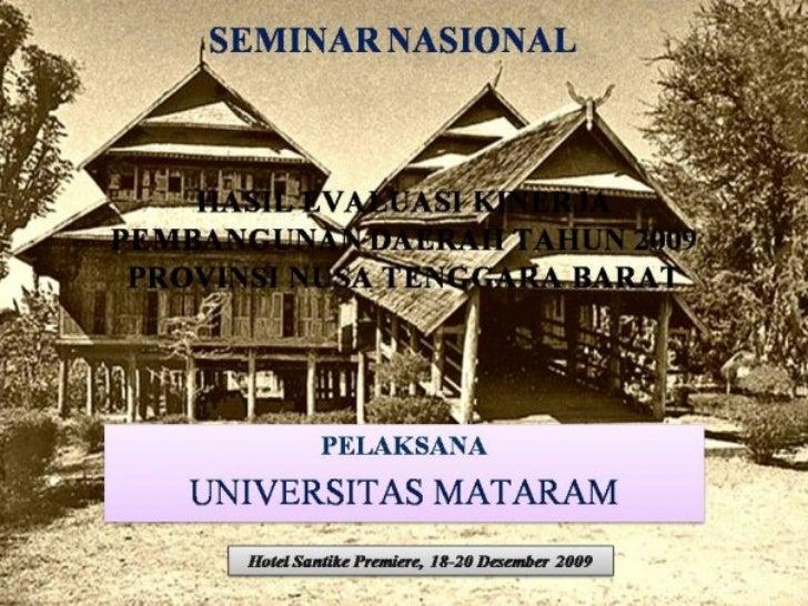 Permasalahan dan Tantangan Utama     Pembangunan Provinsi NTB (1)       (RENSTRA NTB, 2003-2008) 1. Birokrasi dan Demokras...