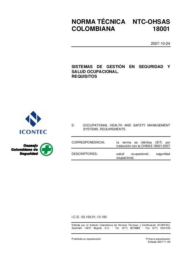 NORMA TÉCNICA COLOMBIANA  NTC-OHSAS 18001 2007-10-24  SISTEMAS DE GESTIÓN EN SEGURIDAD Y SALUD OCUPACIONAL. REQUISITOS  E:...