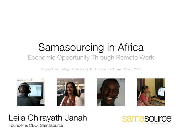 Samasourcing in Africa         Economic Opportunity Through Remote Work               Nonprofit Technology Conference | San...