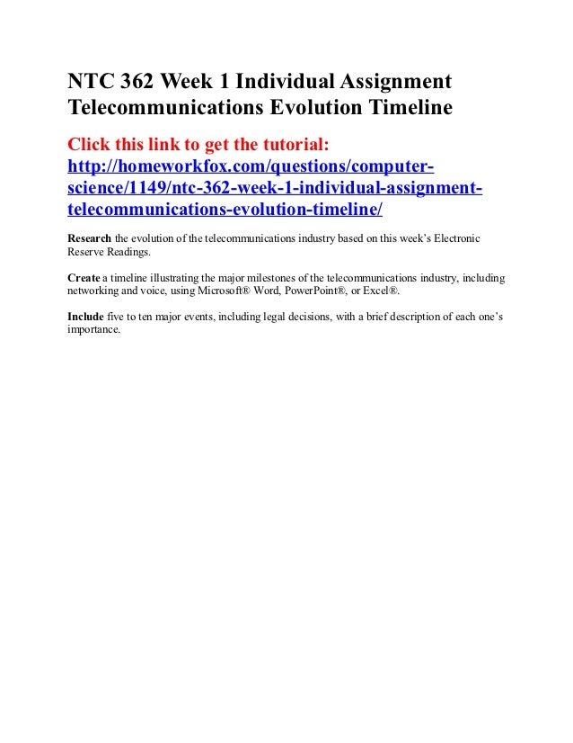 ntc 362 week one telecommunications evolution timeline Please leave this field blank ntc 362 week 1 individual assignment tele- communications evolution timeline.