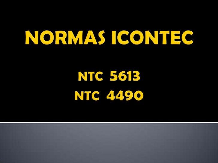 NORMAS ICONTECNTC  5613NTC  4490<br />