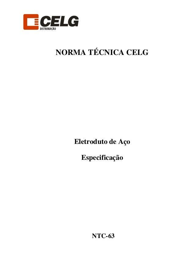 NORMA TÉCNICA CELG Eletroduto de Aço Especificação NTC-63
