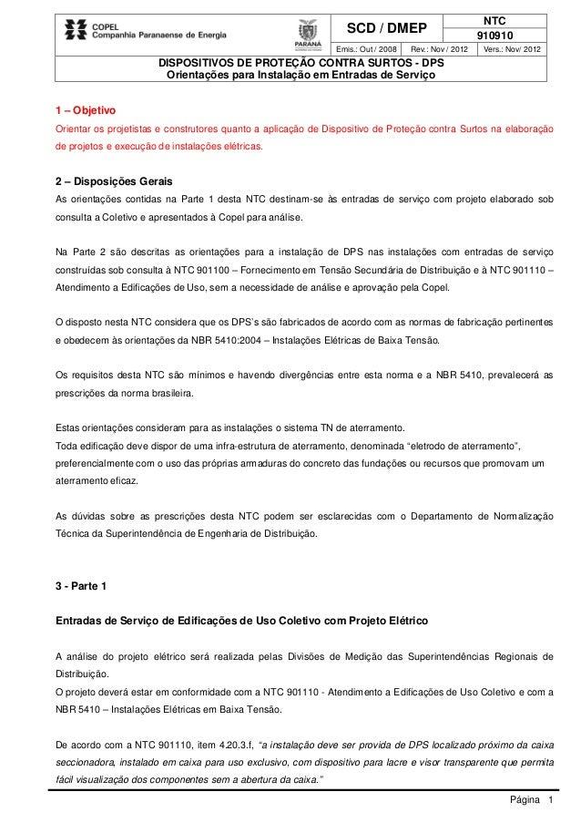 SCD / DMEP NTC 910910 Emis.: Out / 2008 Rev.: Nov / 2012 Vers.: Nov/ 2012 DISPOSITIVOS DE PROTEÇÃO CONTRA SURTOS - DPS Ori...