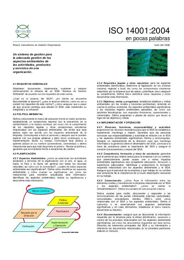 ISO 14001:2004 en pocas palabras Enlace Consultores en Gestión Empresarial  Julio del 2006  Un sistema de gestión para la ...