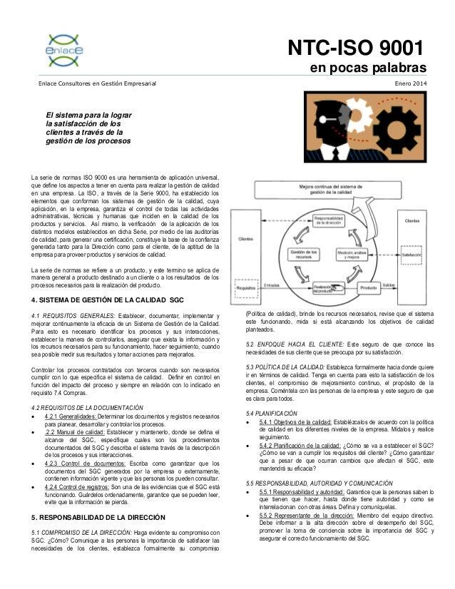 NTC-ISO 9001:20 en pocas palabras Enlace Consultores en Gestión Empresarial  Enero 2014  El sistema para la lograr la sati...