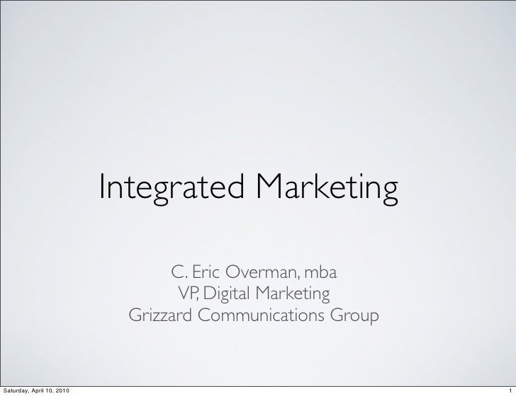 Integrated Marketing                                   C. Eric Overman, mba                                   VP, Digital ...