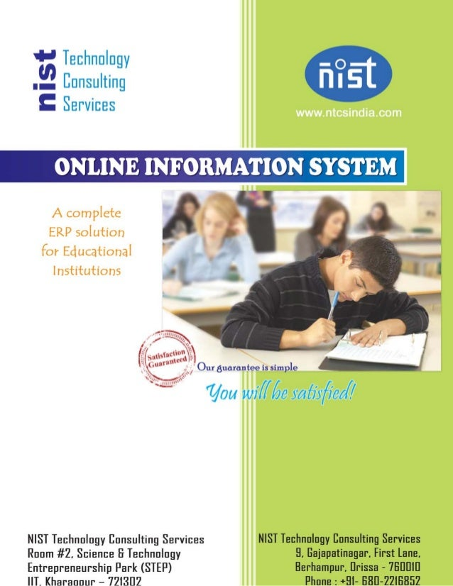 Dear Customer We are enclosing details of Online Information System (OIS), our Educational ERP package for the complete au...