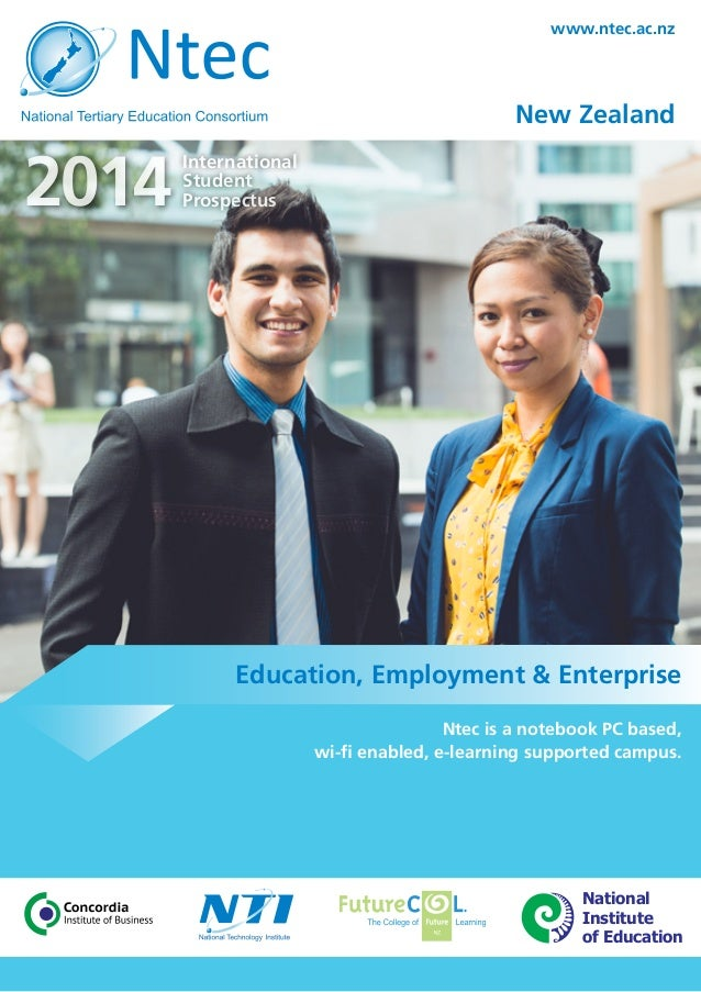2014 International Student Prospectus www.ntec.ac.nz New Zealand Ntec is a notebook PC based, wi-fi enabled, e-learning su...