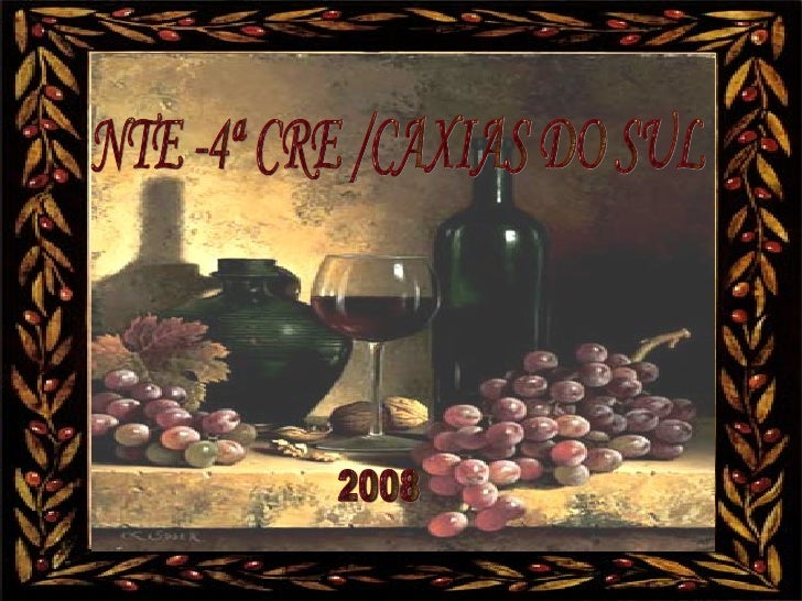 NTE -4ª CRE /CAXIAS DO SUL 2008