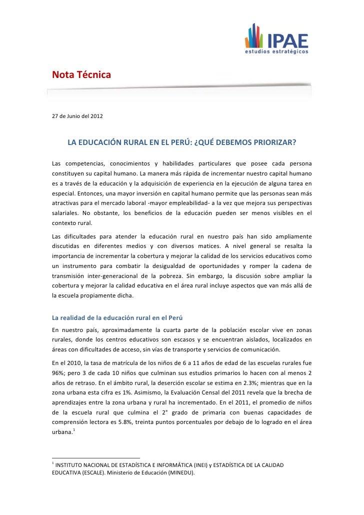 Nota Técnica27 de Junio del 2012      LA EDUCACIÓN RURAL EN EL PERÚ: ¿QUÉ DEBEMOS PRIORIZAR?Las competencias, conocimiento...
