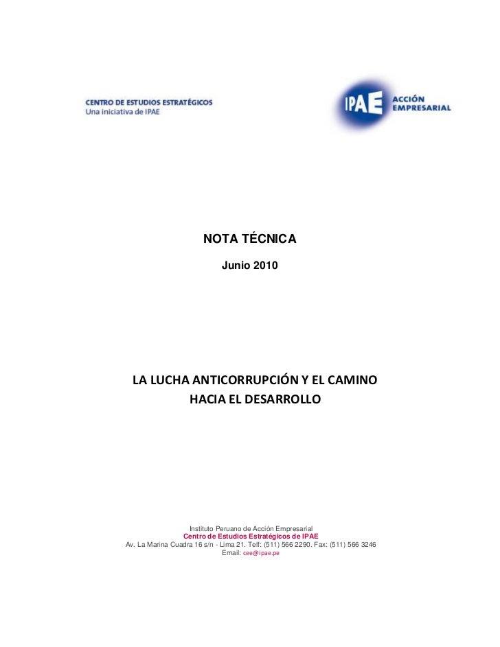 NOTA TÉCNICA                              Junio 2010  LA LUCHA ANTICORRUPCIÓN Y EL CAMINO          HACIA EL DESARROLLO    ...