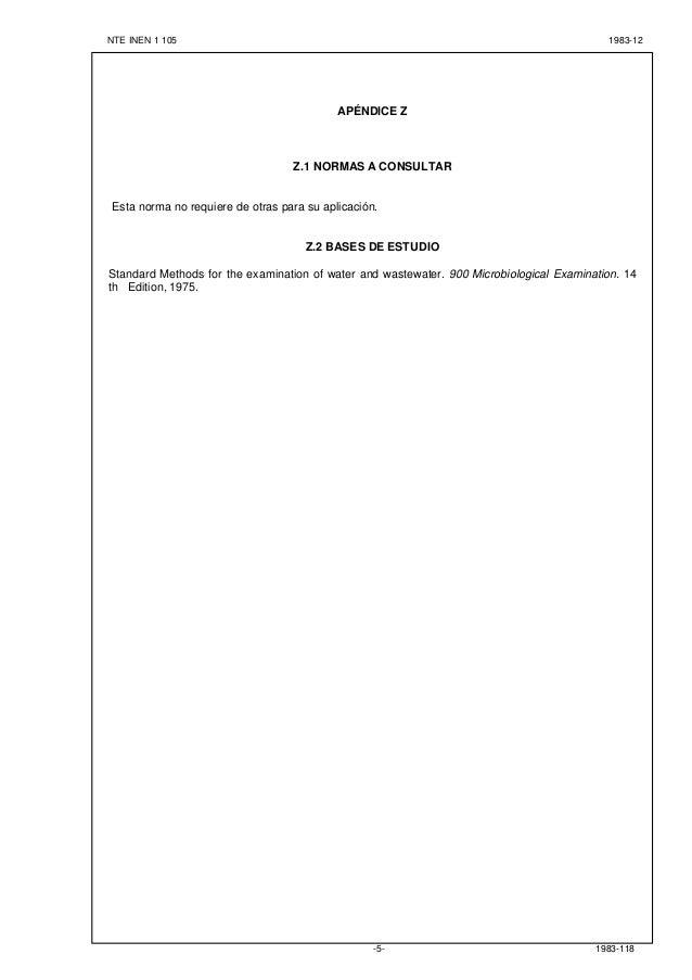 NTE INEN 1 105 1983-12 1983-118-5- APÉNDICE Z Z.1 NORMAS A CONSULTAR Esta norma no requiere de otras para su aplicación. Z...