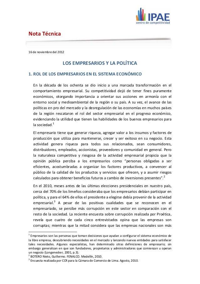Nota Técnica16 de noviembre del 2012                       LOS EMPRESARIOS Y LA POLÍTICA1. ROL DE LOS EMPRESARIOS EN EL SI...