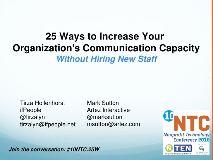 25 Ways to Increase Your   Organization's Communication Capacity                  Without Hiring New Staff         Tirza H...