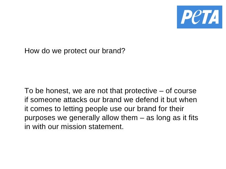 How do we protect our brand? To be honest, we are not that protective – of course if someone attacks our brand we defend i...