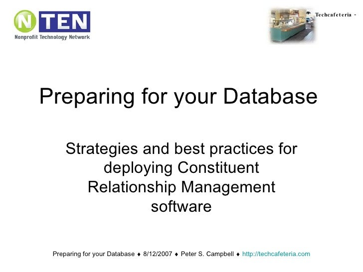 Preparing for your Database Strategies and best practices for deploying Constituent Relationship Management software