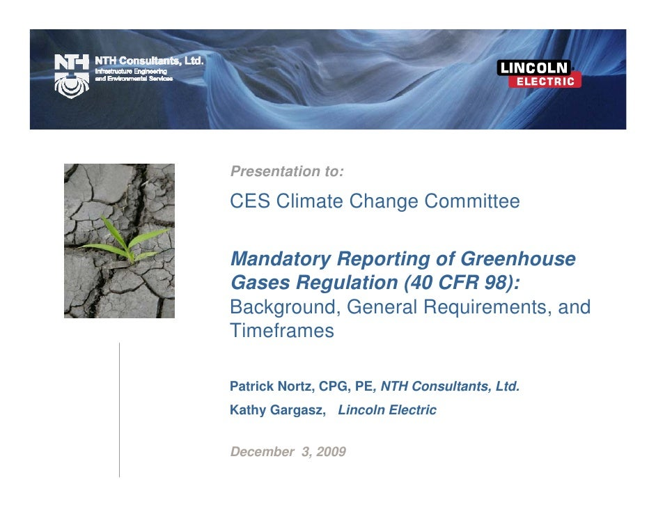 Presentation to:  CES Climate Change Committee  Mandatory Reporting of Greenhouse Gases Regulation (40 CFR 98): Background...