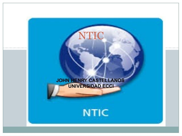 JOHN HENRY CASTELLANOS UNIVERSIDAD ECCI NTIC